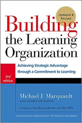 building the learning organization textbook by Michael J. Marquardt